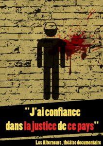 """""""J'ai confiance dans la justice de ce pays"""" par la Cie Les Alterneurs - Samedi 21 Octobre - 20h30 - Maison du Terroir @ Maison du Terroir, salle Lagrange"""