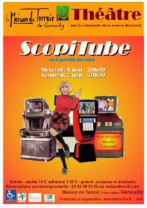 """Mercredi 5 Juin -20h30 - Nouvelle pièce de la Cie Théâtre de la Maison du Terroir """" Scopitube """""""