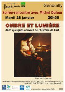 """Soirée Rencontre """"Ombre et Lumière"""" par Michel Dufour -Mardi 28 Janvier - 20h30"""