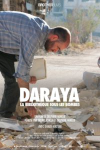 """""""Daraya, la bibliothèque sous les bombes"""""""""""